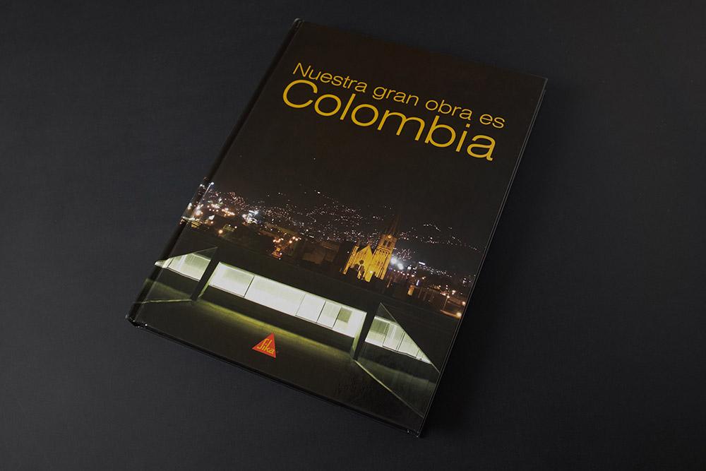 Nuestra gran obra es Colombia