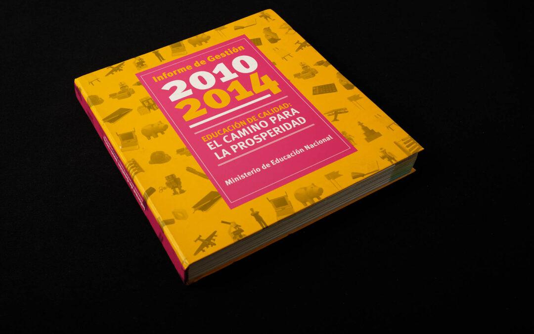 MinEducación, Informe de gestión 2010-2014
